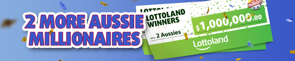 Two More Aussie Millionaires
